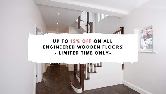 UP TO *15% OFF ON WOODEN FLOORS SUPPLY – Limited Time Offer